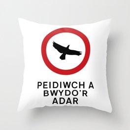 DO NOT FEED THE BIRDS Throw Pillow