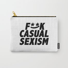 F**k Casual Sexism Carry-All Pouch