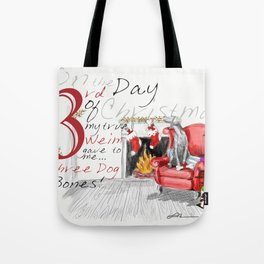 THIRD DAY OF CHRISTMAS WEIMS Tote Bag