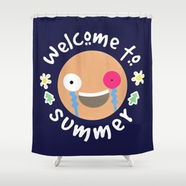Welcome to summer Shower Curtain