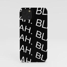 "Monochrome ""Blah"" Print iPhone Case"