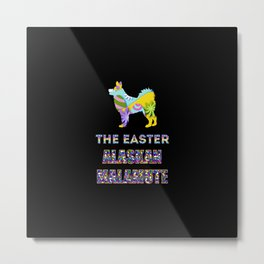 Alaskan Malamute gifts   Easter gifts   Easter decorations   Easter Bunny   Spring decor Metal Print