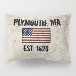 Plymouth, MA.  Established 1620 Pillow Sham