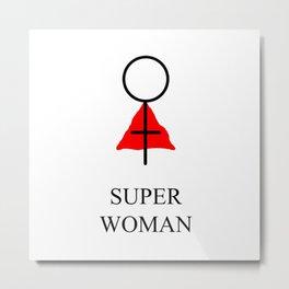 Super Woman Metal Print