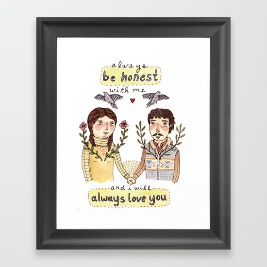 Always Be Honest Framed Art Print