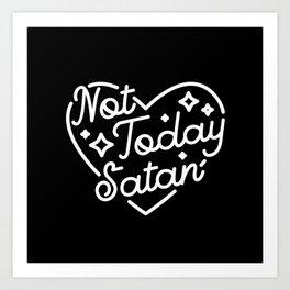 not today satan (b&w) Art Print