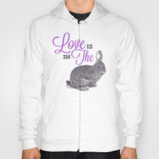 Love is in the hare. Hoody