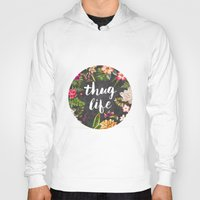 floral Hoodies featuring Thug Life by Text Guy