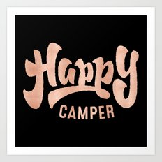 HAPPY CAMPER - Rose Gold Inspirational Adventure Quote Text Art Print