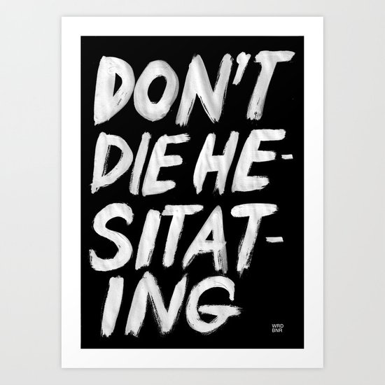 Hesitation Art Print