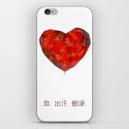 Blood. Sweat. Tears. iPhone Skin