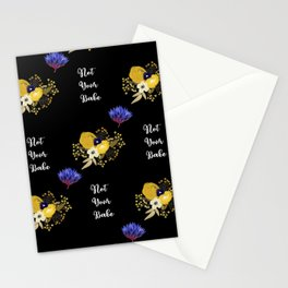 Not Your Babe - A pretty floral print Stationery Cards
