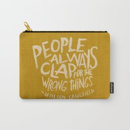 HOLDEN CAULFIELD ON APPLAUSE Carry-All Pouch