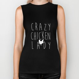 Crazy Chicken Lady Barn Life arm Girl Farm Chickens Humor Farm NewSoftstyle Unisex Soft chicken farm Biker Tank