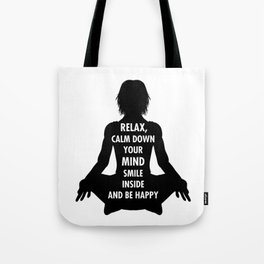 Relax Smile Be Happy Gift Tote Bag