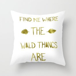 Wild Things - Gold Throw Pillow