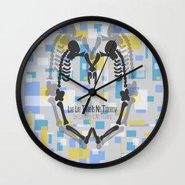 Live Like There Is No Tomorrow! 2 Wall Clock
