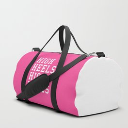 High Heels, High Hopes Funny Quote Duffle Bag