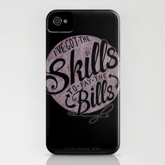 Skill To Pay The Bills Slim Case iPhone (4, 4s)