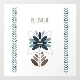 Be unique - Retro flowers Art Print