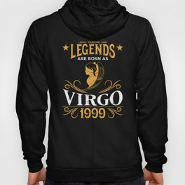Birthday Gift Born As Virgo 1999 Hoody