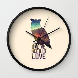 Owl We Need Is Love Wall Clock