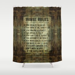 House rules on aged vintage retro looking parchment patina Shower Curtain