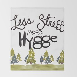Less stress more Hygge Throw Blanket
