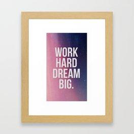 Work Hard Dream Big - Ombre - Inspirational Quote Framed Art Print