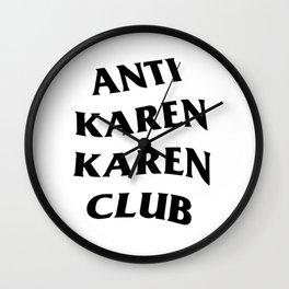 Anti Karen Karen Club Wall Clock
