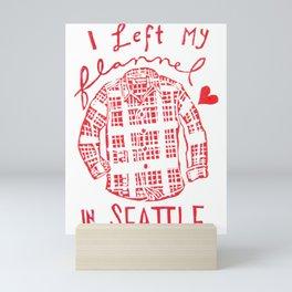 I Left My Flannel In Seattle Mini Art Print