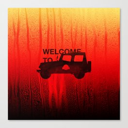 Welcome To... Canvas Print