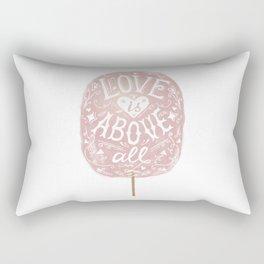 Love is above all. Rectangular Pillow
