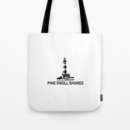 Pine Knoll  Shores - North Carolina. Tote Bag