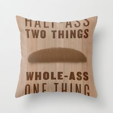 Whole-Ass One Thing Throw Pillow