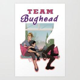 Team Bughead Art Print