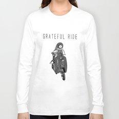 GRATEFUL RIDE Long Sleeve T-shirt
