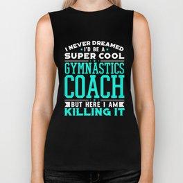 I Never Dreamed I'd Be A Super Cool Wrestling Coach Shirt Biker Tank