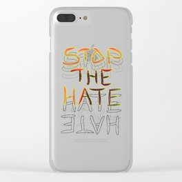 Stop the Hate Clear iPhone Case