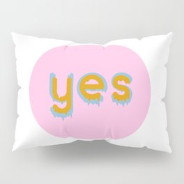 Yes 01 Pillow Sham