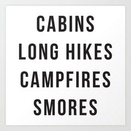 Cabins Long Hikes Campfires Smores Art Print