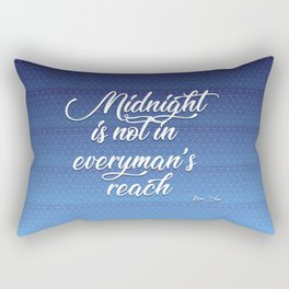 midnight is not in everyman's reach quote on blue Rectangular Pillow