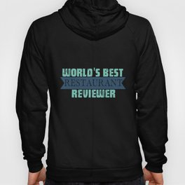 World's Best Restaurant Evaluator | Food Lovers Hoody