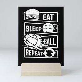 Eat Sleep B-Ball Repeat - Basketball Team Dunk Mini Art Print