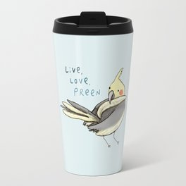 Live, Love, Preen Travel Mug