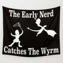 The Early Nerd Catches The Wyrm by jrbee
