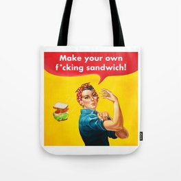 Make your own f*cking sandwich! Tote Bag