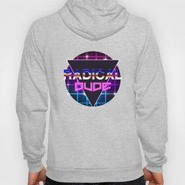 Radical Dude Hoody