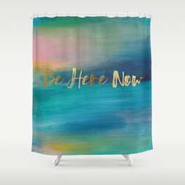 Be Here Now, Ocean Sunrise 4 Shower Curtain
