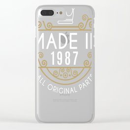 Made In 1987 All Original Parts Birthday Gift Clear iPhone Case